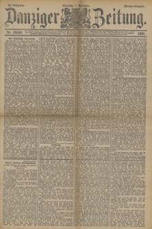 Danziger Zeitung. Jg.33, Nr. 18640 (7 Dezember 1890) - Morgen-Ausgabe. + dod.