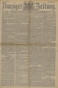 Danziger Zeitung. Jg.33, Nr. 18653 (15 Dezember 1890) - Abend-Ausgabe. + dod.