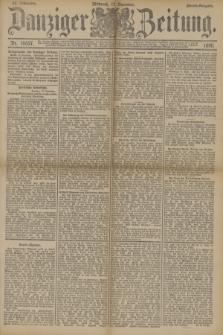 Danziger Zeitung. Jg.33, Nr. 18657 (17 Dezember 1890) - Abend-Ausgabe. + dod.