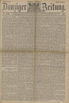 Danziger Zeitung. Jg.33, Nr. 18658 (18 Dezember 1890) - Morgen-Ausgabe.