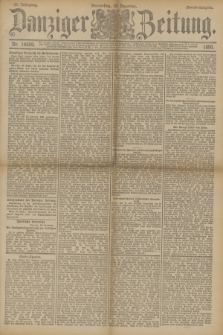 Danziger Zeitung. Jg.33, Nr. 18659 (18 Dezember 1890) - Abend-Ausgabe. + dod.