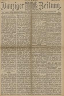 Danziger Zeitung. Jg.33, Nr. 18662 (19 Dezember 1890) - Morgen-Ausgabe.