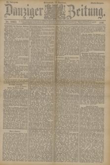 Danziger Zeitung. Jg.33, Nr. 18663 (19 Dezember 1890) - Abend-Ausgabe. + dod.