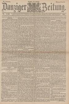 Danziger Zeitung. Jg.34, Nr. 19166 (20 Oktober 1891) - Morgen-Ausgabe.