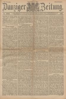 Danziger Zeitung. Jg.36, Nr. 20005 (2 März 1893) - Abend-Ausgabe. + dod.