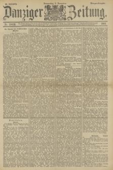 Danziger Zeitung. Jg.36, Nr. 20428 (9 November 1893) - Morgen-Ausgabe.