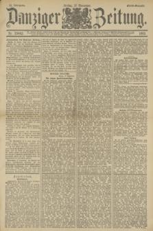 Danziger Zeitung. Jg.36, Nr. 20443 (17 November 1893) - Abend-Ausgabe. + dod.