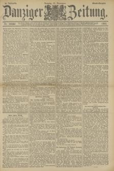Danziger Zeitung. Jg.36, Nr. 20449 (21 November 1893) - Abend-Ausgabe. + dod.