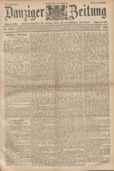Danziger Zeitung : General-Anzeiger für Danzig sowie die nordöstlichen Provinzen. Jg.38, Nr. 21201 (16 Februar 1895) - Morgen-Ausgabe. + dod.