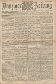 Danziger Zeitung : General-Anzeiger für Danzig sowie die nordöstlichen Provinzen. Jg.38, Nr. 21202 (16 Februar 1895) - Abend-Ausgabe. + dod.