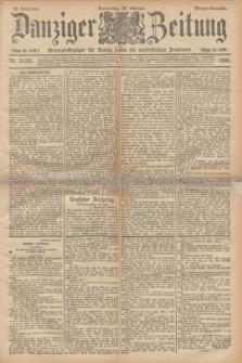 Danziger Zeitung : General-Anzeiger für Danzig sowie die nordöstlichen Provinzen. Jg.38, Nr. 21221 (28 Februar 1895) - Morgen-Ausgabe.