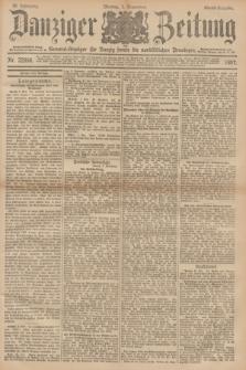 Danziger Zeitung : General-Anzeiger für Danzig sowie die nordöstlichen Provinzen. Jg.39, Nr. 22856 (1 November 1897) - Abend-Ausgabe. + dod.