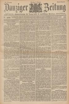 Danziger Zeitung : General-Anzeiger für Danzig sowie die nordöstlichen Provinzen. Jg.40, Nr. 22958 (3 Januar 1898) - Abend-Ausgabe. + dod.