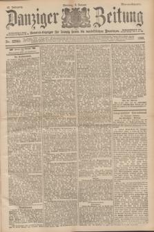 Danziger Zeitung : General-Anzeiger für Danzig sowie die nordöstlichen Provinzen. Jg.40, Nr. 22969 (9 Januar 1898) - Morgen-Ausgabe. + dod.