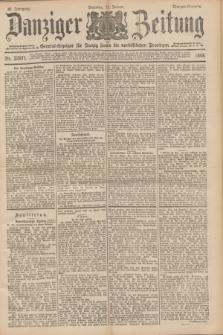 Danziger Zeitung : General-Anzeiger für Danzig sowie die nordöstlichen Provinzen. Jg.40, Nr. 22971 (11 Januar 1898) - Morgen-Ausgabe.