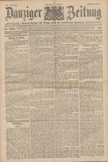 Danziger Zeitung : General-Anzeiger für Danzig sowie die nordöstlichen Provinzen. Jg.40, Nr. 22972 (11 Januar 1898) - Abend-Ausgabe. + dod.