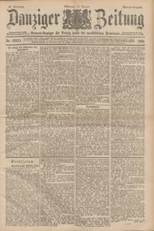Danziger Zeitung : General-Anzeiger für Danzig sowie die nordöstlichen Provinzen. Jg.40, Nr. 22973 (12 Januar 1898) - Morgen-Ausgabe.