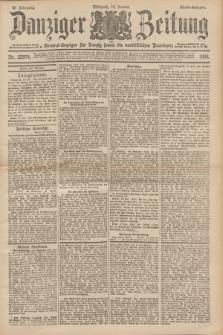 Danziger Zeitung : General-Anzeiger für Danzig sowie die nordöstlichen Provinzen. Jg.40, Nr. 22974 (12 Januar 1898) - Abend-Ausgabe. + dod.