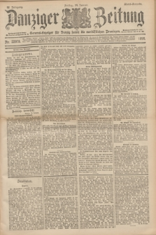 Danziger Zeitung : General-Anzeiger für Danzig sowie die nordöstlichen Provinzen. Jg.40, Nr. 22978 (14 Januar 1898) - Abend-Ausgabe. + dod.