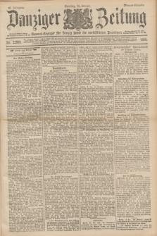 Danziger Zeitung : General-Anzeiger für Danzig sowie die nordöstlichen Provinzen. Jg.40, Nr. 22981 (16 Januar 1898) - Morgen-Ausgabe. + dod.