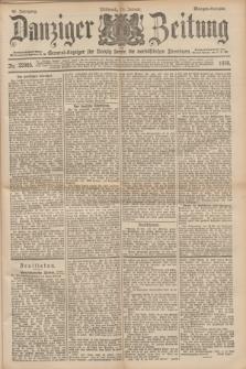 Danziger Zeitung : General-Anzeiger für Danzig sowie die nordöstlichen Provinzen. Jg.40, Nr. 22985 (19 Januar 1898) - Morgen-Ausgabe.