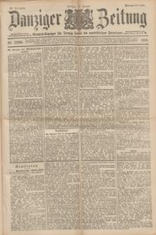 Danziger Zeitung : General-Anzeiger für Danzig sowie die nordöstlichen Provinzen. Jg.40, Nr. 22989 (21 Januar 1898) - Morgen-Ausgabe.