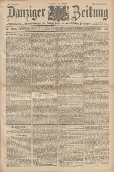 Danziger Zeitung : General-Anzeiger für Danzig sowie die nordöstlichen Provinzen. Jg.40, Nr. 22995 (25 Januar 1898) - Morgen-Ausgabe.