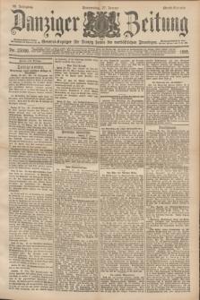 Danziger Zeitung : General-Anzeiger für Danzig sowie die nordöstlichen Provinzen. Jg.40, Nr. 23000 (27 Januar 1898) - Abend-Ausgabe. + dod.