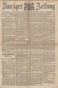Danziger Zeitung : General-Anzeiger für Danzig sowie die nordöstlichen Provinzen. Jg.40, Nr. 23001 (28 Januar 1898) - Morgen-Ausgabe.