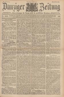 Danziger Zeitung : General-Anzeiger für Danzig sowie die nordöstlichen Provinzen. Jg.40, Nr. 23008 (1 Februar 1898) - Abend-Ausgabe. + dod.