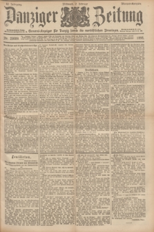 Danziger Zeitung : General-Anzeiger für Danzig sowie die nordöstlichen Provinzen. Jg.40, Nr. 23009 (2 Februar 1898) - Morgen-Ausgabe.