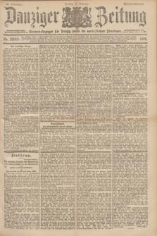 Danziger Zeitung : General-Anzeiger für Danzig sowie die nordöstlichen Provinzen. Jg.40, Nr. 23013 (4 Februar 1898) - Morgen-Ausgabe.