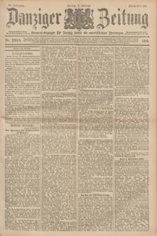 Danziger Zeitung : General-Anzeiger für Danzig sowie die nordöstlichen Provinzen. Jg.40, Nr. 23014 (4 Februar 1898) - Abend-Ausgabe. + dod.