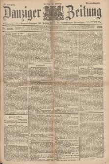 Danziger Zeitung : General-Anzeiger für Danzig sowie die nordöstlichen Provinzen. Jg.40, Nr. 23025 (11 Februar 1898) - Morgen-Ausgabe.