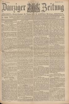 Danziger Zeitung : General-Anzeiger für Danzig sowie die nordöstlichen Provinzen. Jg.40, Nr. 23026 (11 Februar 1898) - Abend-Ausgabe. + dod.