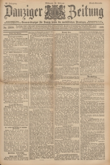 Danziger Zeitung : General-Anzeiger für Danzig sowie die nordöstlichen Provinzen. Jg.40, Nr. 23034 (16 Februar 1898) - Abend-Ausgabe. + dod.