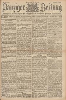 Danziger Zeitung : General-Anzeiger für Danzig sowie die nordöstlichen Provinzen. Jg.40, Nr. 23036 (17 Februar 1898) - Abend-Ausgabe. + dod.