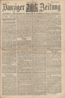 Danziger Zeitung : General-Anzeiger für Danzig sowie die nordöstlichen Provinzen. Jg.40, Nr. 23041 (20 Februar 1898) - Morgen-Ausgabe. + dod.