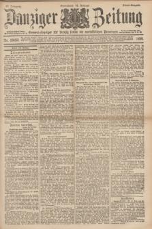 Danziger Zeitung : General-Anzeiger für Danzig sowie die nordöstlichen Provinzen. Jg.40, Nr. 23052 (26 Februar 1898) - Abend-Ausgabe. + dod.