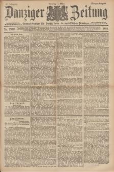 Danziger Zeitung : General-Anzeiger für Danzig sowie die nordöstlichen Provinzen. Jg.40, Nr. 23055 (1 März 1898) - Morgen-Ausgabe.