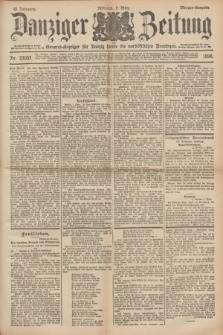 Danziger Zeitung : General-Anzeiger für Danzig sowie die nordöstlichen Provinzen. Jg.40, Nr. 23057 (2 März 1898) - Morgen-Ausgabe.
