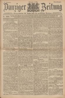 Danziger Zeitung : General-Anzeiger für Danzig sowie die nordöstlichen Provinzen. Jg.40, Nr. 23058 (2 März 1898) - Abend-Ausgabe. + dod.