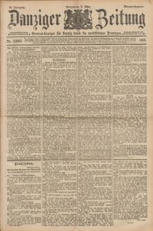 Danziger Zeitung : General-Anzeiger für Danzig sowie die nordöstlichen Provinzen. Jg.40, Nr. 23063 (5 März 1898) - Morgen-Ausgabe.