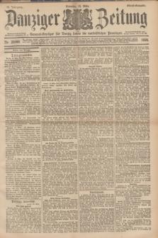 Danziger Zeitung : General-Anzeiger für Danzig sowie die nordöstlichen Provinzen. Jg.40, Nr. 23080 (15 März 1898) - Abend-Ausgabe. + dod.