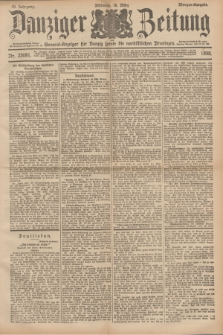 Danziger Zeitung : General-Anzeiger für Danzig sowie die nordöstlichen Provinzen. Jg.40, Nr. 23081 (16 März 1898) - Morgen-Ausgabe.