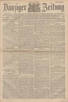 Danziger Zeitung : General-Anzeiger für Danzig sowie die nordöstlichen Provinzen. Jg.40, Nr. 23082 (16 März 1898) - Abend-Ausgabe. + dod.