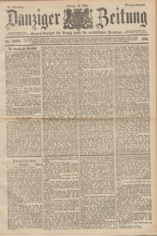 Danziger Zeitung : General-Anzeiger für Danzig sowie die nordöstlichen Provinzen. Jg.40, Nr. 23085 (18 März 1898) - Morgen-Ausgabe.