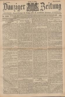 Danziger Zeitung : General-Anzeiger für Danzig sowie die nordöstlichen Provinzen. Jg.40, Nr. 23086 (18 März 1898) - Abend-Ausgabe. + dod.