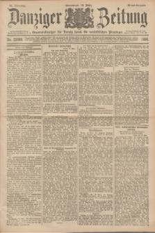 Danziger Zeitung : General-Anzeiger für Danzig sowie die nordöstlichen Provinzen. Jg.40, Nr. 23088 (19 März 1898) - Abend-Ausgabe. + dod.