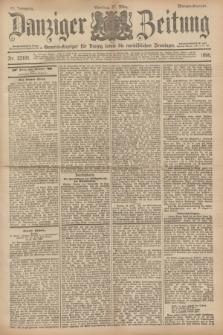 Danziger Zeitung : General-Anzeiger für Danzig sowie die nordöstlichen Provinzen. Jg.40, Nr. 23101 (27 März 1898) - Morgen-Ausgabe. + dod.